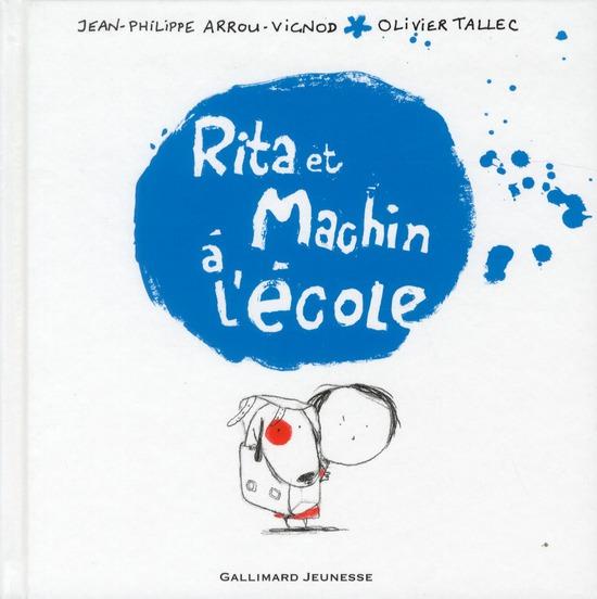 Rita et Machin t.2 ; Rita et Machin à l'école