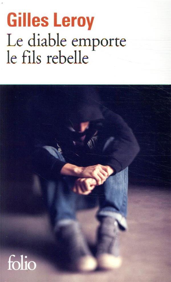 Le diable emporte le fils rebelle