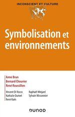Vente EBooks : Symbolisation et environnements  - René Roussillon - Anne BRUN - Bernard Chouvier