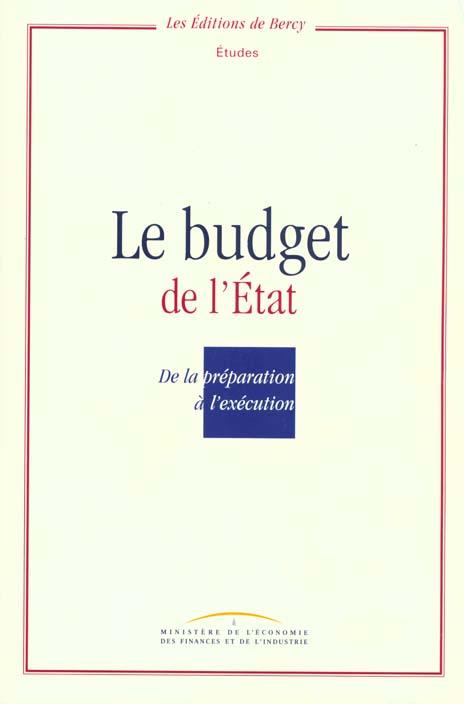 Le Budget De L'Etat De La Preparation A L'Execution