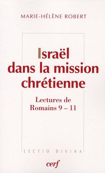 Israël dans la mission chrétienne ; lecture de Romains 9-11