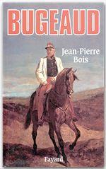 Bugeaud  - Jean-Pierre BOIS
