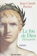 Vente Livre Numérique : Le Fou de Dieu  - Jean-Claude PERRIER