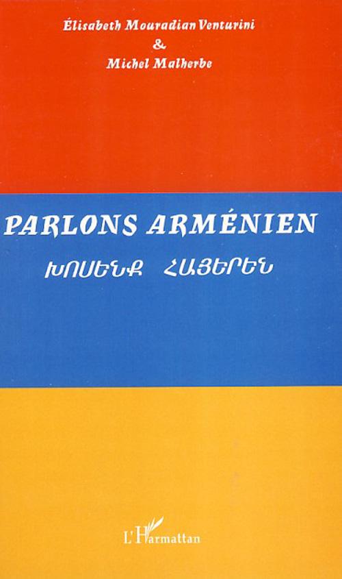 Vente Livre Numérique : Parlons arménien  - Michel Malherbe  - Elisabeth Mouradian Venturini