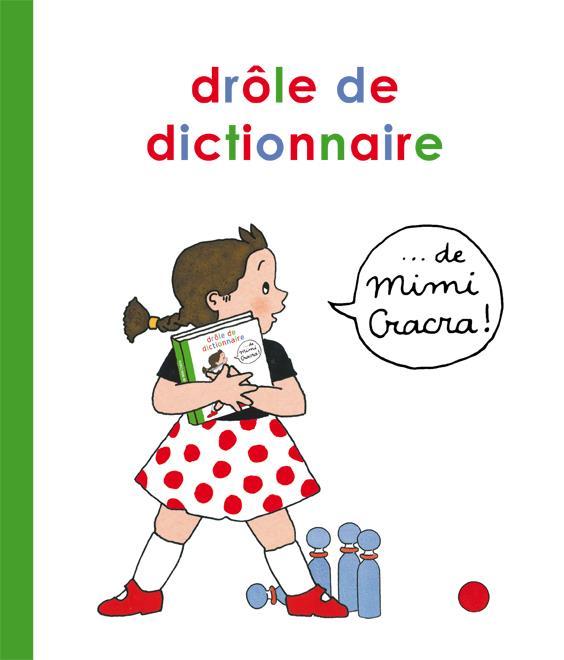 Le drôle de dictionnaire de Mimi Cracra