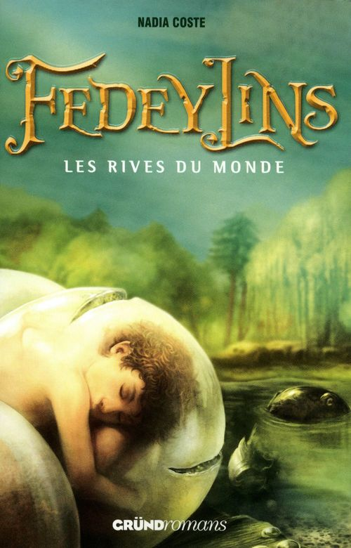 Fedeylins - Les Rives du monde - Tome 1