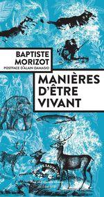Manières d'être vivant  - Baptiste Morizot