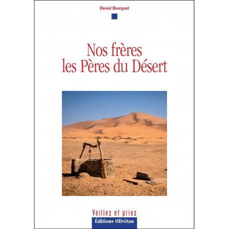 NOS FRERES, LES PERES DU DESERT