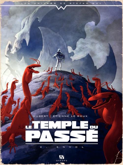Le temple du passé t.2 ; envol
