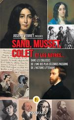 Sand, Musset, Colet et les autres...  - Joseph VEBRET