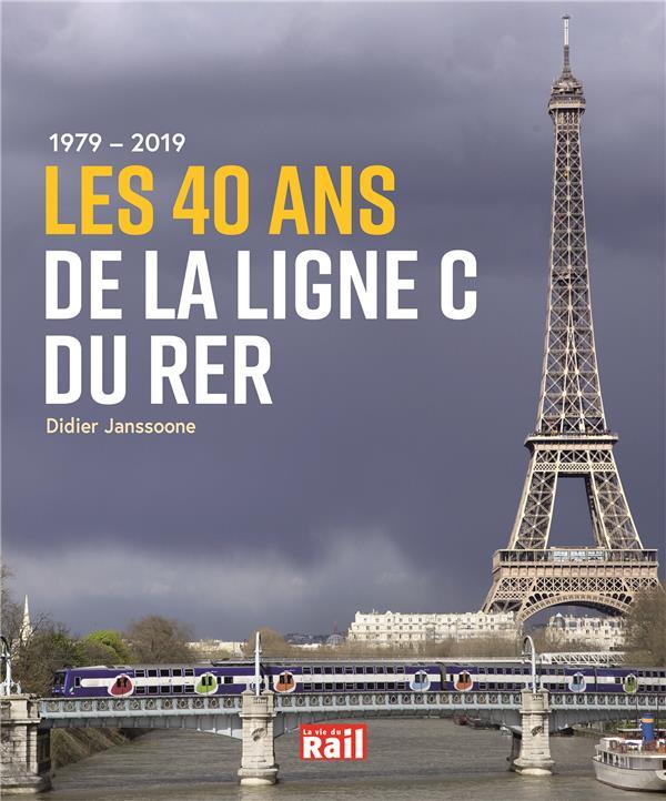 1979 - 2019 ; les 40 ans de la ligne C du RER