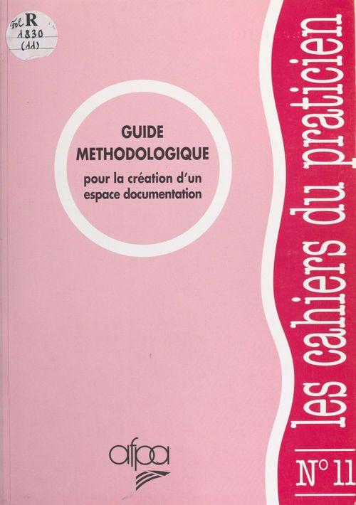 Guide méthodologique pour la création d'un espace documentation