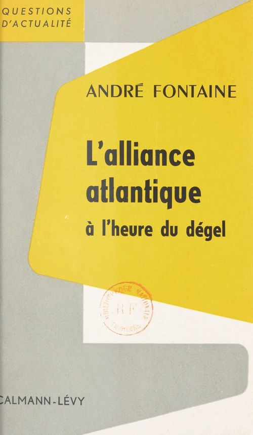 L'Alliance Atlantique à l'heure du dégel