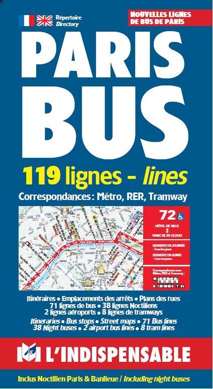 Paris bus ; 119 lignes-lines ; correspondances : métro, RER, tramway (édition 2019)