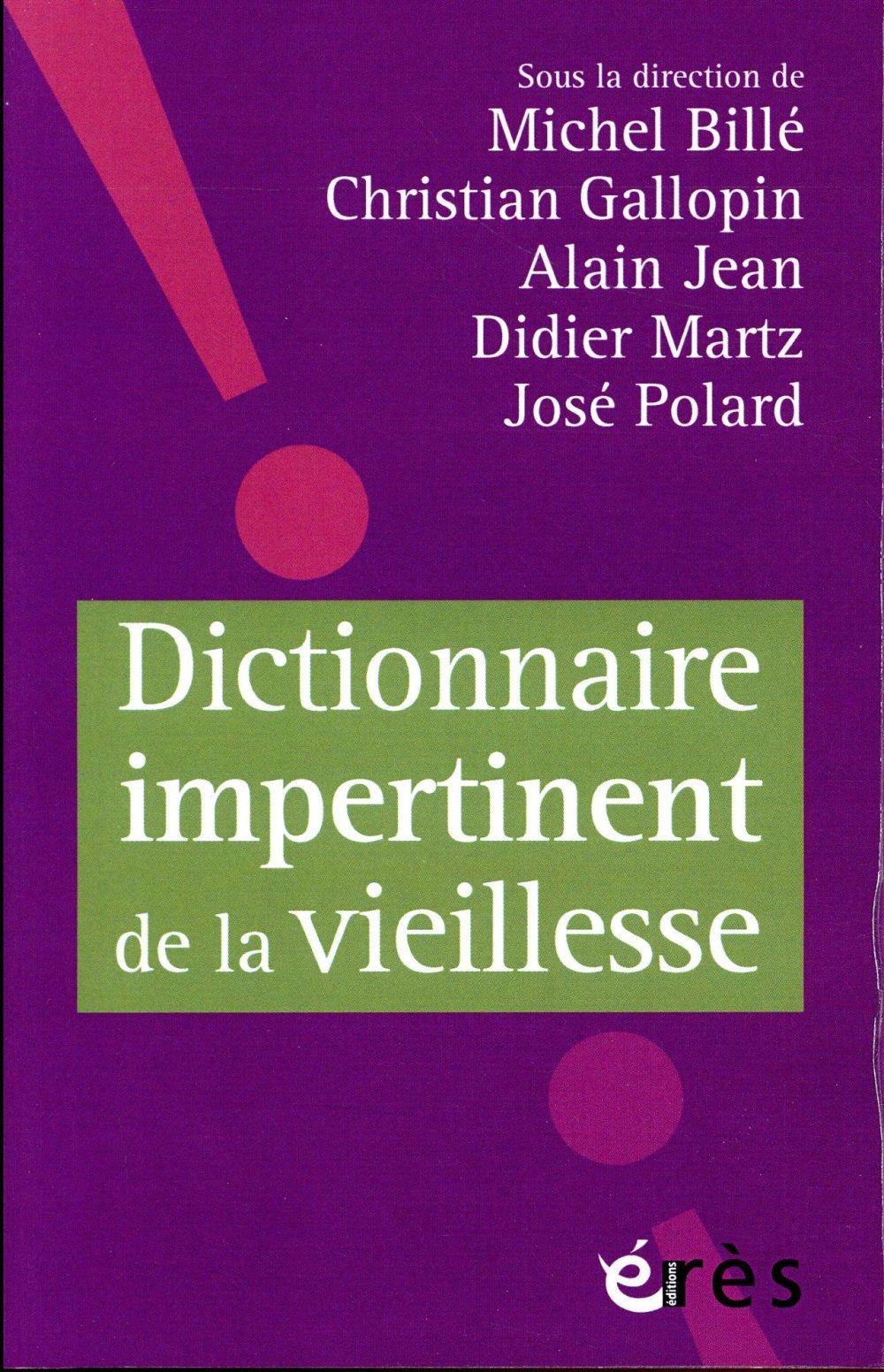 Dictionnaire impertinent de la vieillesse
