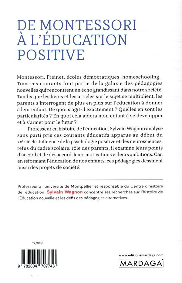 De Montessori à l'éducation positive ; tour d'horizon des pédagogies alternatives