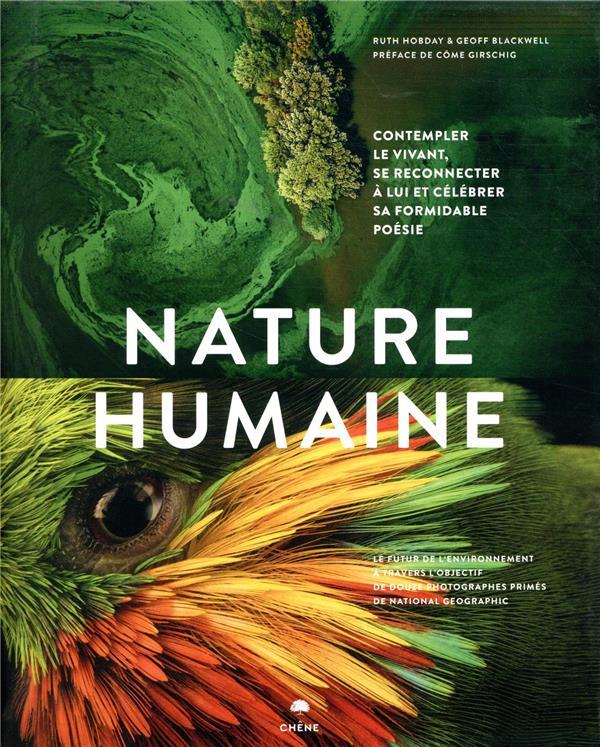 Nature humaine ; le futur de l'environnement à travers l'objectif de 12 photographes de National Geographic