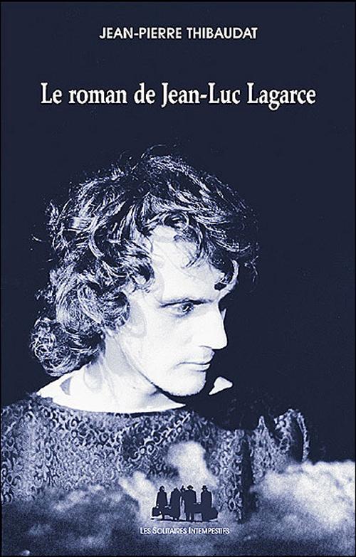 Le roman de Jean-Luc Lagarce