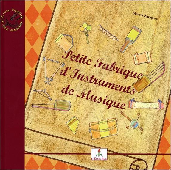 Petite fabrique d'instruments de musique ; le petit joueur de flûtiau