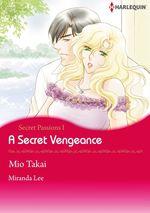Vente Livre Numérique : Harlequin Comics: Secret Passions - Tome 1 : A Secret Vengeance  - Miranda Lee - Mio Takai