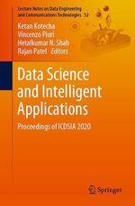 Data Science and Intelligent Applications  - Hetalkumar N. Shah - Rajan Patel - Vincenzo Piuri - Ketan Kotecha