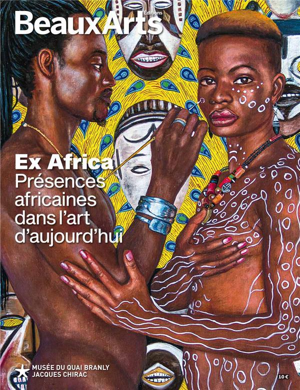 Ex Africa ; présences africaines dans l'art d'aujourd'hui