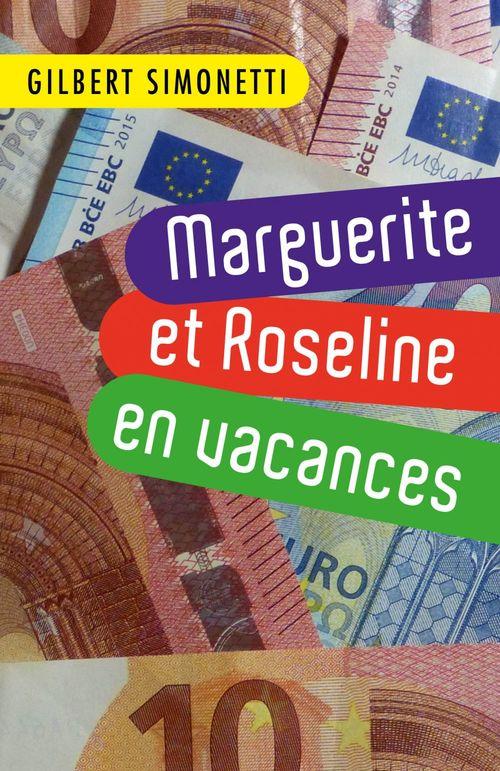 Marguerite et Roseline en vacances