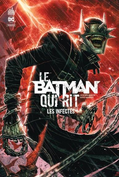 Le Batman qui rit T.2 ; les infectés
