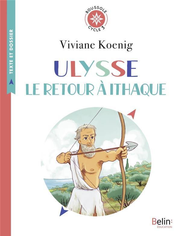Ulysse, le retour à ithaque ; boussole cycle 3