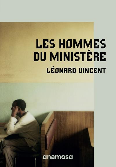 Les hommes du ministère