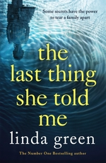 Vente Livre Numérique : The Last Thing She Told Me  - Green Linda