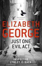 Vente Livre Numérique : Just One Evil Act  - Elizabeth George