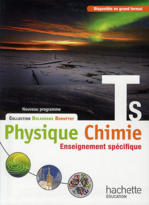 Physique-Chimie ; Terminale S ; Enseignement Specifique ; Livre De L'Eleve ; Format Compact (Edition 2012)