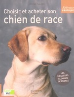 Couverture de Choisir et acheter son chien de race