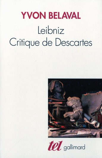 LEIBNIZ CRITIQUE DE DESCARTES