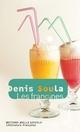 Les frangines  - Denis Soula