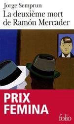 Vente EBooks : La deuxième mort de Ramón Mercader  - Jorge Semprun