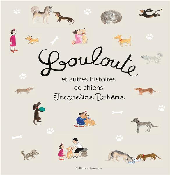 Louloute et autres histoires de chiens