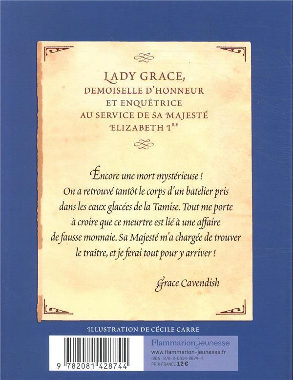 Lady Grace T.4 ; trahison et fausse monnaie