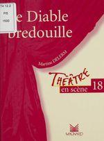 Vente Livre Numérique : Le diable bredouille  - Martine Delerm