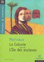 Couverture de L'île des esclaves ; la colonie