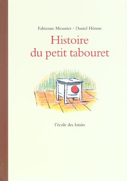 Histoire Du Petit Tabouret