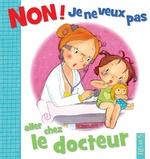 Vente Livre Numérique : Non ! je ne veux pas aller chez le docteur  - Émilie Beaumont