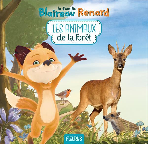 La famille Blaireau-Renard ; les animaux de la forêt