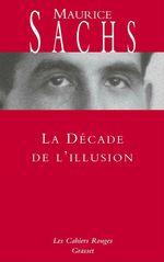 La Décade de l'illusion