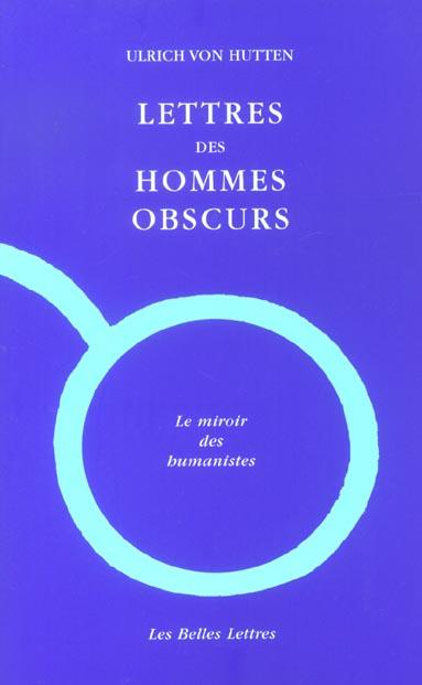 Lettres des hommes obscurs