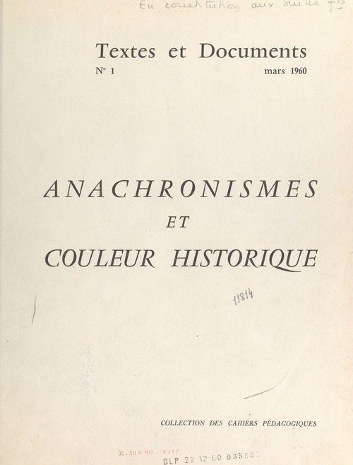 Anachronismes et couleur historique