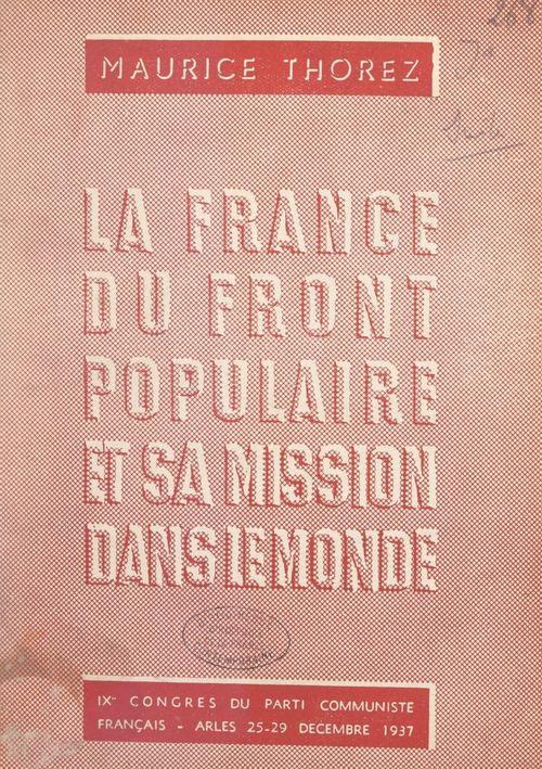 La France du Front populaire et sa mission dans le monde