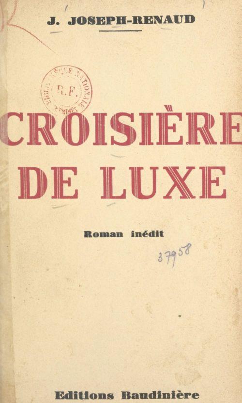 Croisière de luxe  - Jean Joseph-Renaud