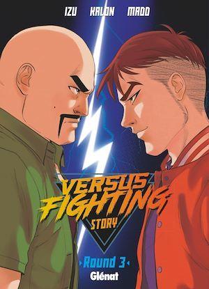 Versus fighting story - Tome 03  - Izu  - Madd  - Kalon  - Madd Art